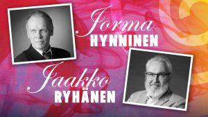 Jorma Hynninen ja Jaakko Ryhänen